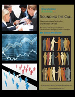 Sounding the Call Communications Tactics for Shareholder Activists The Tools and Techniques for Effective Communications Strategies to Power Campaigns by Craig McGuire
